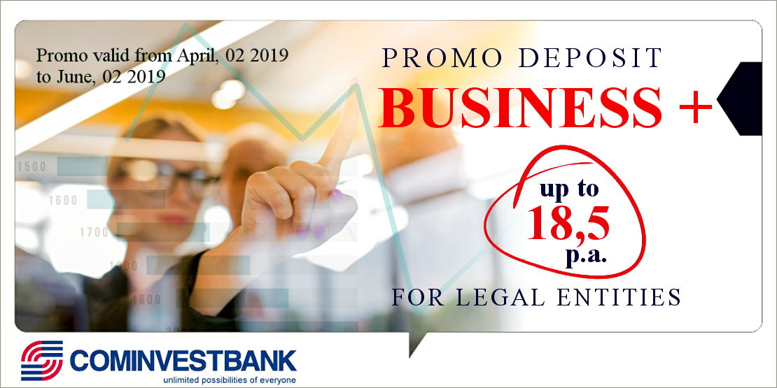 The new promo deposit  «Business+» implemented